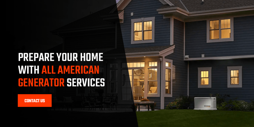 Prepare Your Home With All American Generator Services